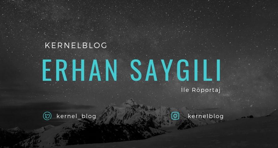 Erhan-Saygılı-İle-Röportaj