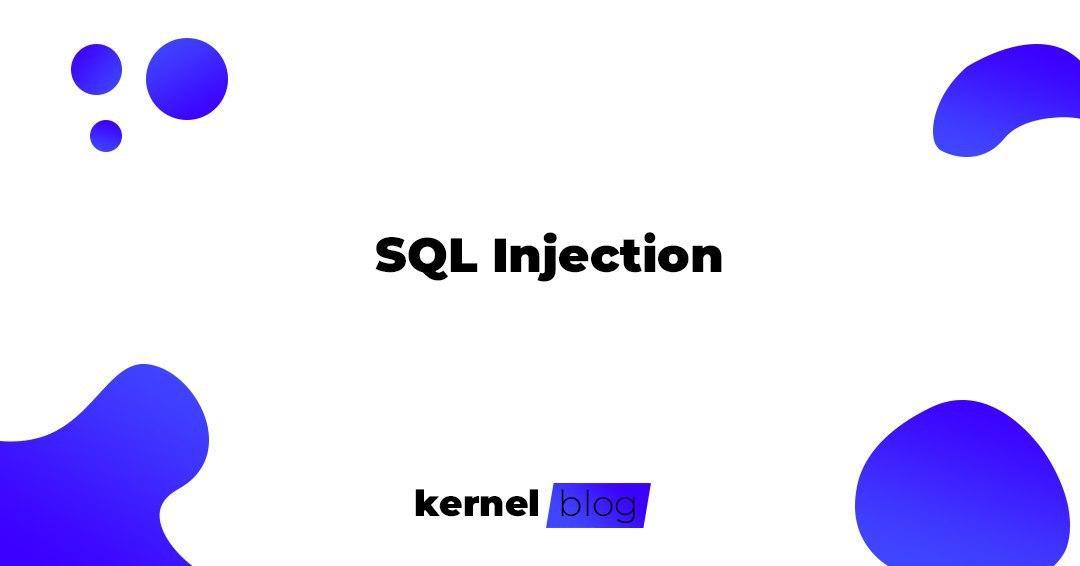 SQL Injection | KernelBlog