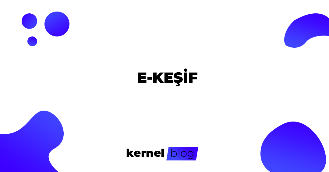 E-KEŞİF