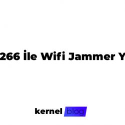 Esp8266 İle Wifi Jammer Yapımı